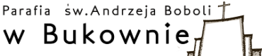 Parafia św. Andrzeja Boboli w Bukownie